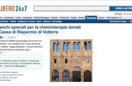 """Libero 24×7: """"Due caschi speciali per la chemioterapia donati dalla Cassa di Risparmio di Volterra"""""""