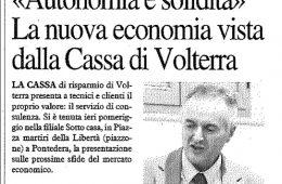 """La Nazione: """"'Autonomia e solidità'; La nuova economia vista dalla Cassa di Volterra"""""""