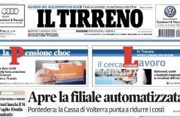 """Il Tirreno: """"Apre la filiale automatizzata"""""""