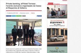 """GoNews.it: """"Private banking, all'Hotel Tornese l'evento esclusivo organizzato da Cassa di Risparmio di Volterra"""""""