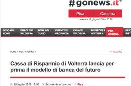 """GoNews Pisa:  """"Cassa di Risparmio di Volterra lancia per prima il modello di banca del futuro"""""""