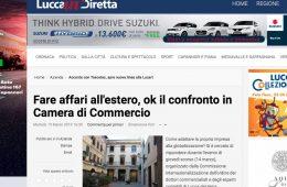 """Lucca in Diretta: """"Fare affari all'estero, ok il confronto in Camera di Commercio"""""""