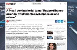 """PisaToday: """"A Pisa il seminario dal tema 'Rapporti Banca-Azienda: affidamenti e sviluppo relazioni estere'"""""""