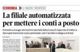 """Il Tirreno – Economia – """"Le nuove frontiere: La filiale automatizzata per mettere i conti a posto"""""""